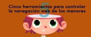 huella digital - Cinco herramientas para controlar la navegación web de los menores (01)